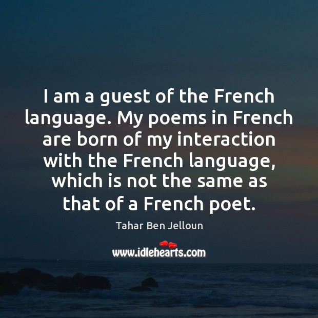 Image, I am a guest of the French language. My poems in French