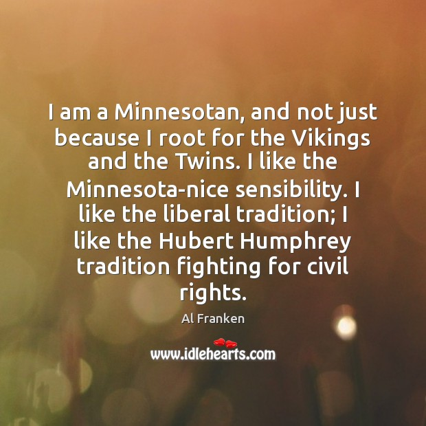 I am a Minnesotan, and not just because I root for the Image