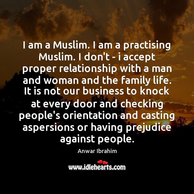 Image, I am a Muslim. I am a practising Muslim. I don't –