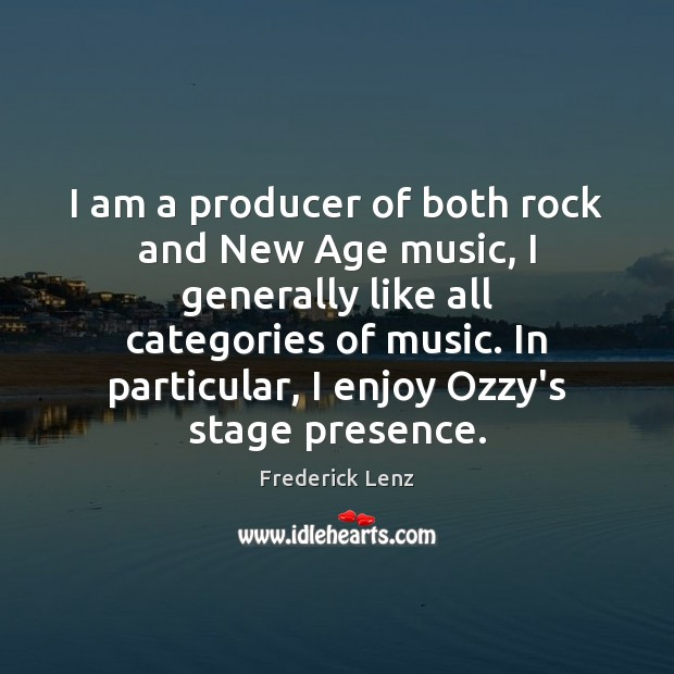 I am a producer of both rock and New Age music, I Image