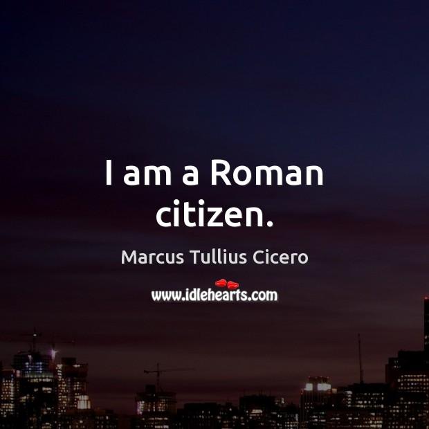I am a Roman citizen. Image