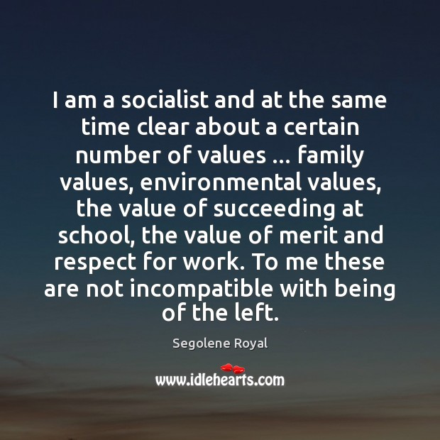 Image, I am a socialist and at the same time clear about a