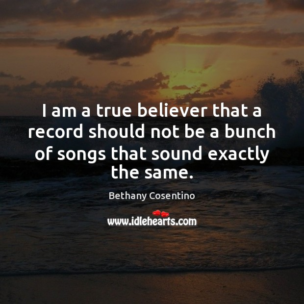 Image, I am a true believer that a record should not be a