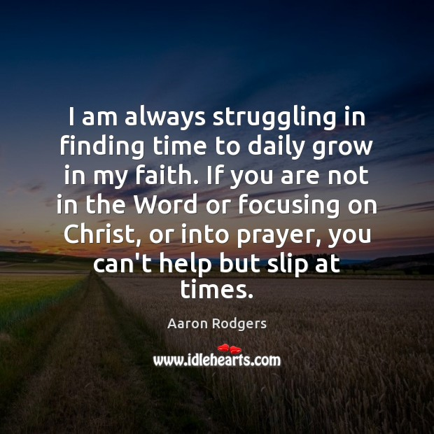 Image, I am always struggling in finding time to daily grow in my