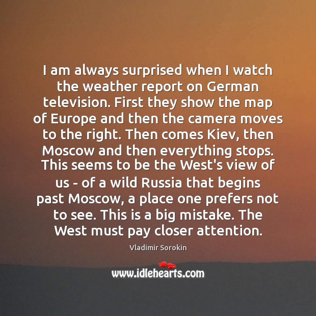 Picture Quote by Vladimir Sorokin