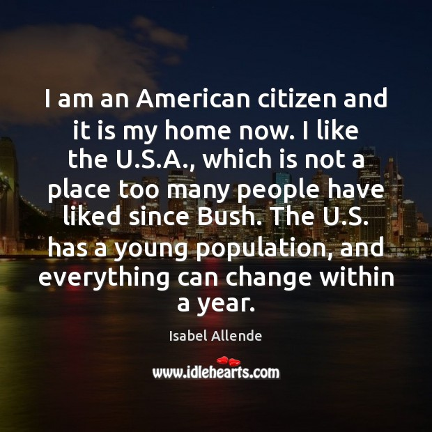 I am an American citizen and it is my home now. I Image