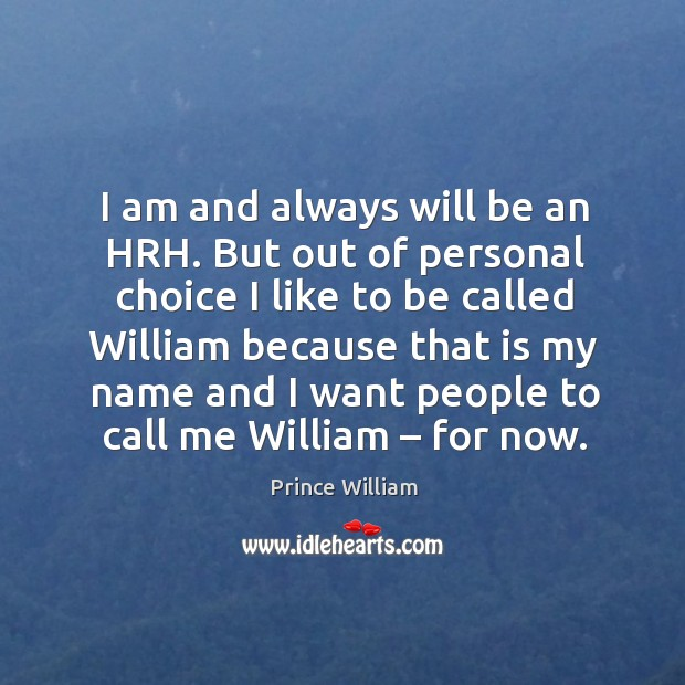 I am and always will be an hrh. Image