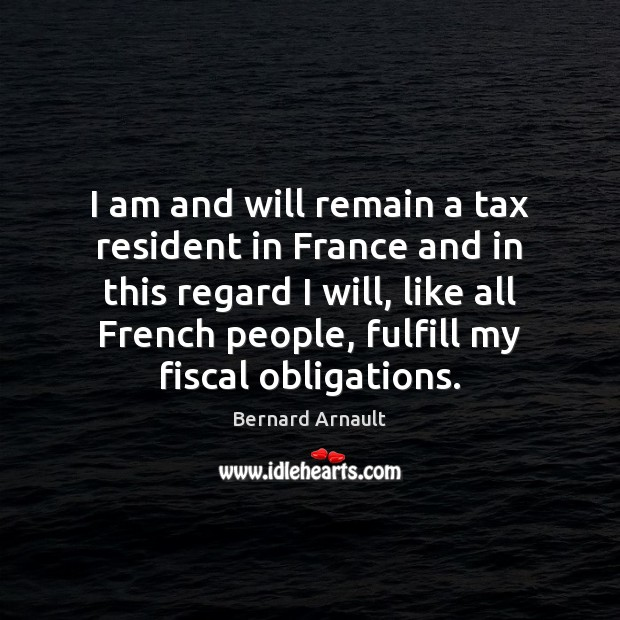 Image, I am and will remain a tax resident in France and in