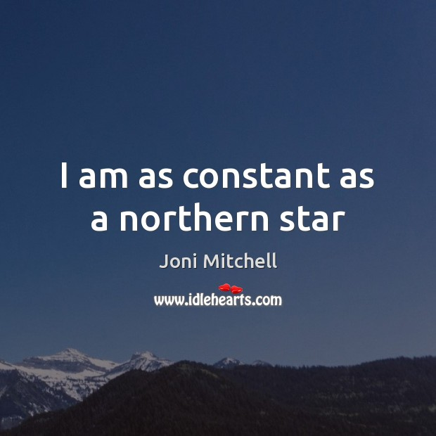 I am as constant as a northern star Image