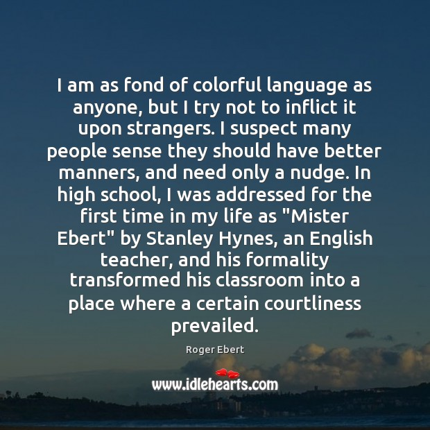 I am as fond of colorful language as anyone, but I try Image