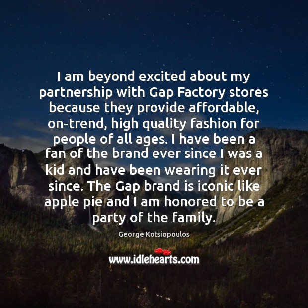 I am beyond excited about my partnership with Gap Factory stores because Image