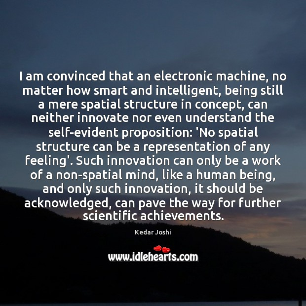 Image, I am convinced that an electronic machine, no matter how smart and