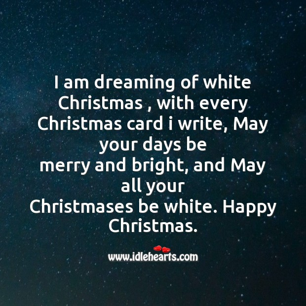 I am dreaming of white christmas Christmas Messages Image