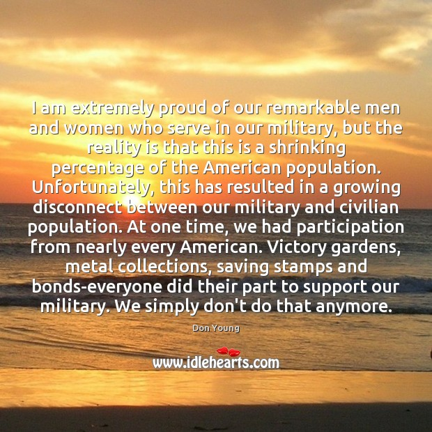 I am extremely proud of our remarkable men and women who serve Image