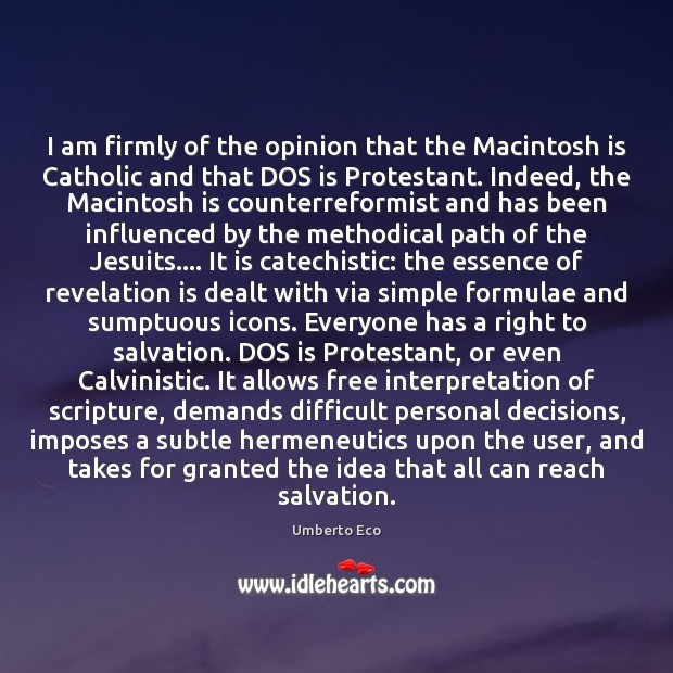 I am firmly of the opinion that the Macintosh is Catholic and Image