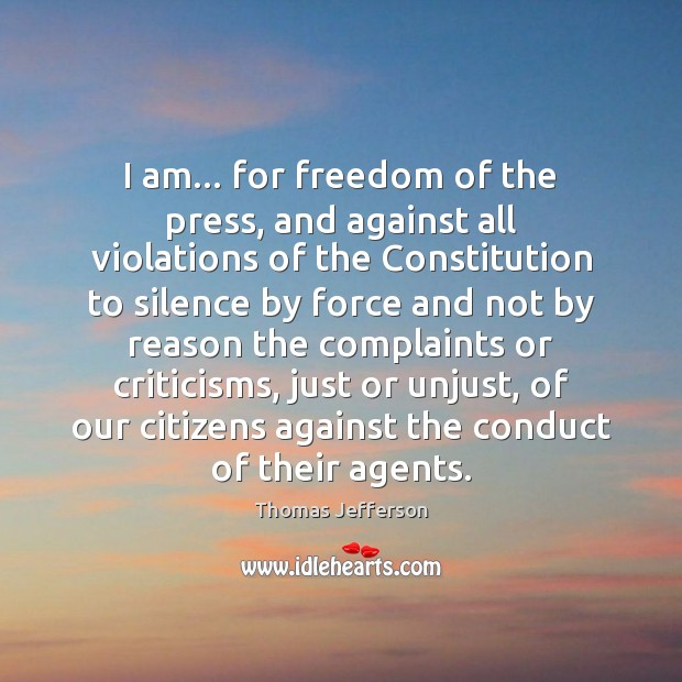 Image, I am… for freedom of the press, and against all violations of