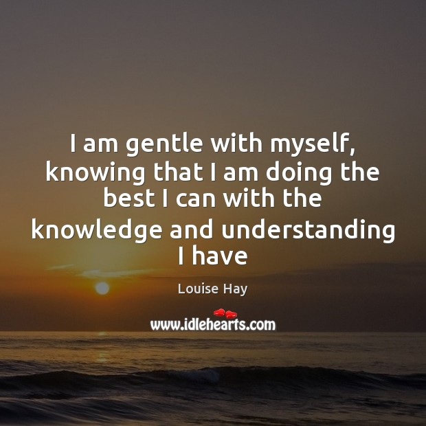 Image, I am gentle with myself, knowing that I am doing the best