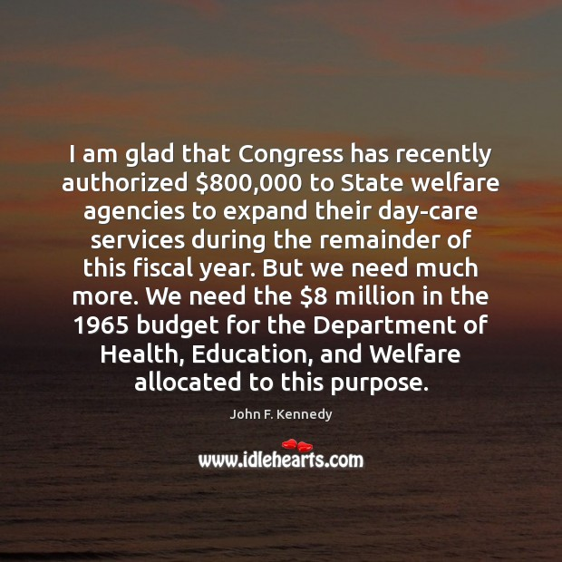 Image, I am glad that Congress has recently authorized $800,000 to State welfare agencies