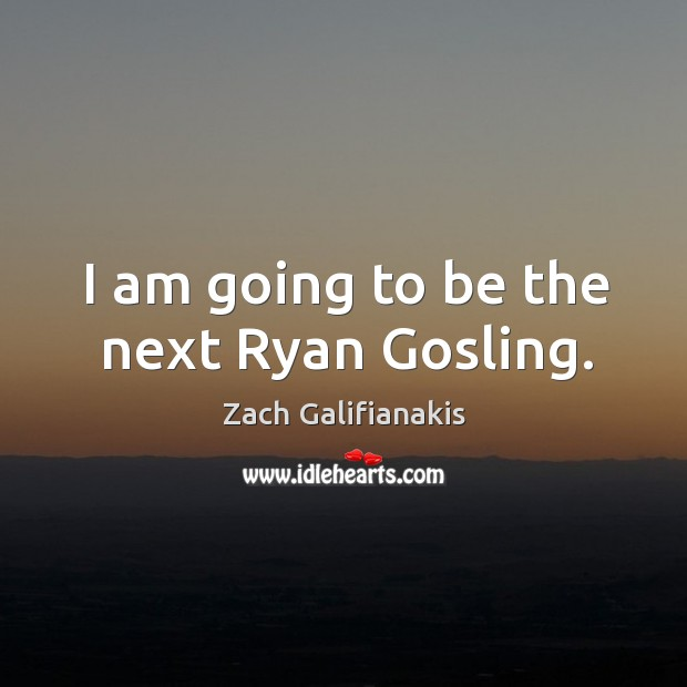 Picture Quote by Zach Galifianakis