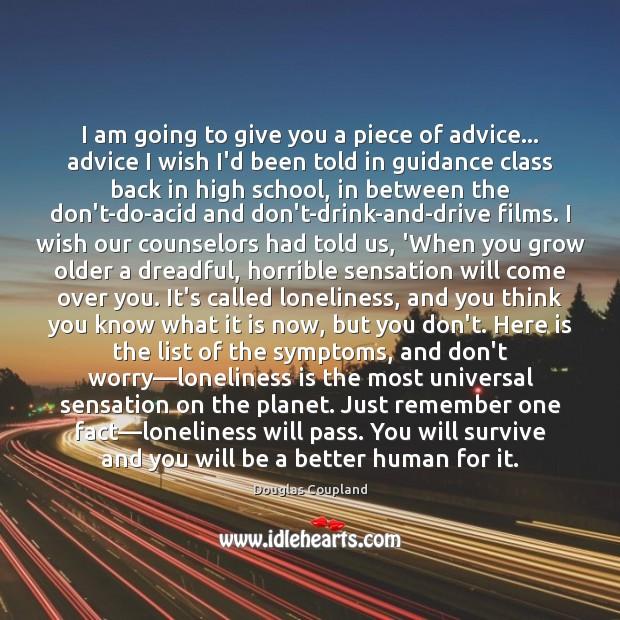 I am going to give you a piece of advice… advice I Image