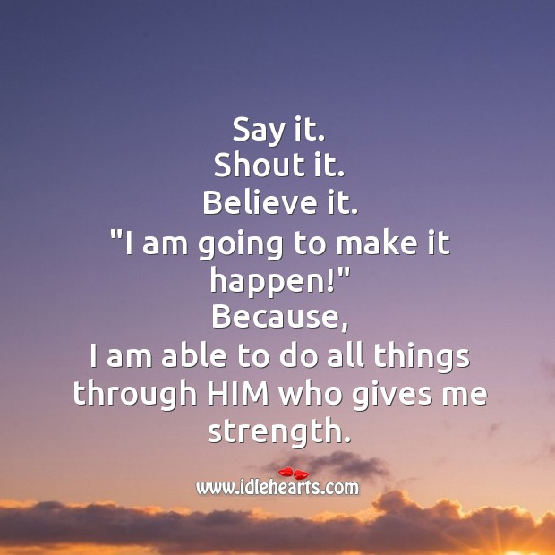 I am going to make it happen! Image