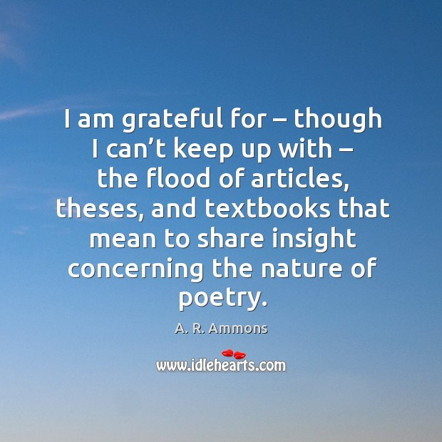 I am grateful for – though I can't keep up with – the flood of articles, theses, and textbooks Image