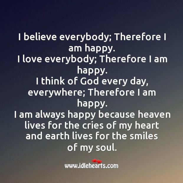 I Am Happy…