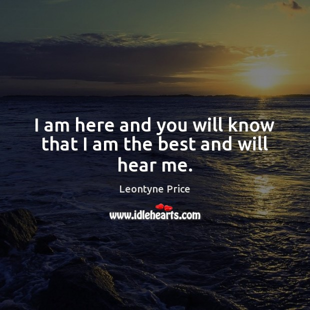 Image, I am here and you will know that I am the best and will hear me.