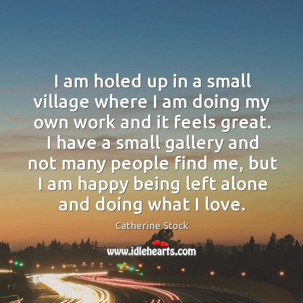 I am holed up in a small village where I am doing Image