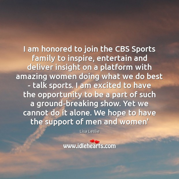 Image, I am honored to join the CBS Sports family to inspire, entertain