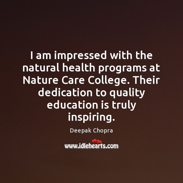 I am impressed with the natural health programs at Nature Care College. Image