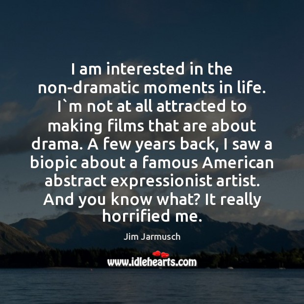 Picture Quote by Jim Jarmusch