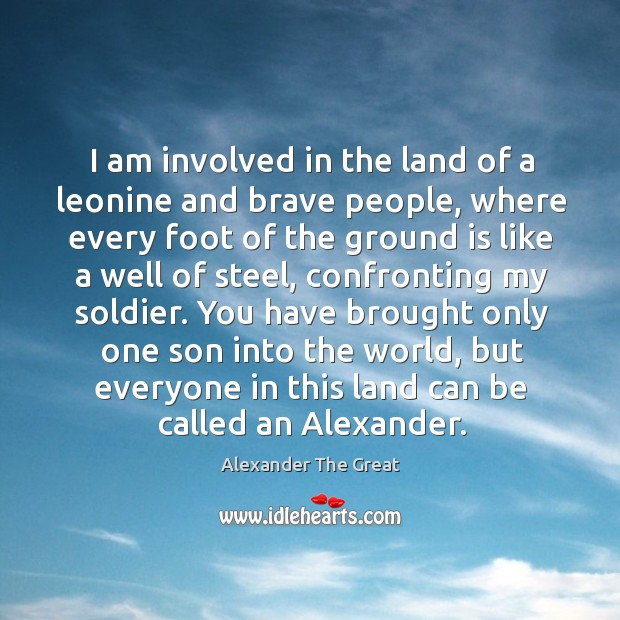 I am involved in the land of a leonine and brave people, Image