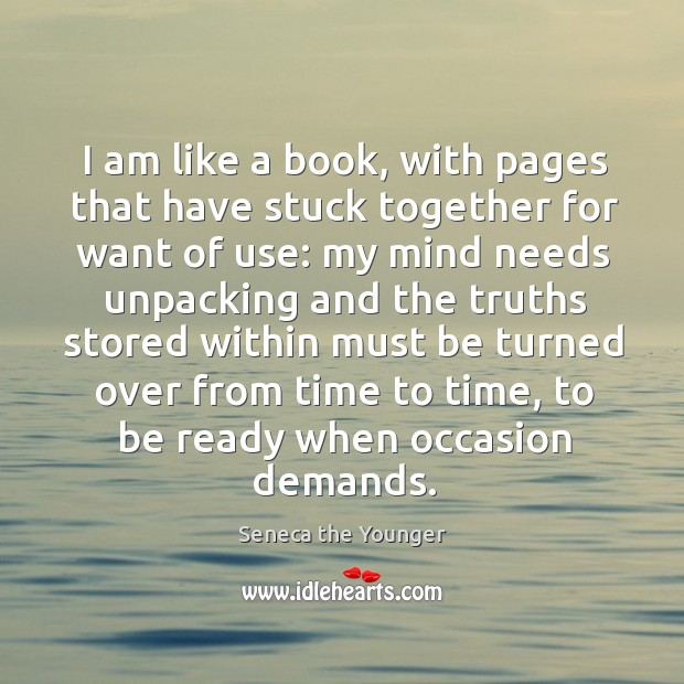 I am like a book, with pages that have stuck together for want of use: Image