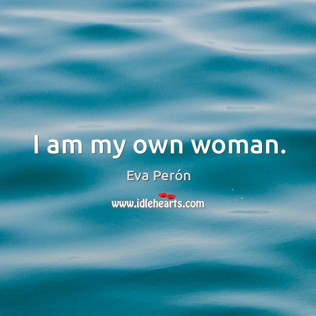 I am my own woman. Image