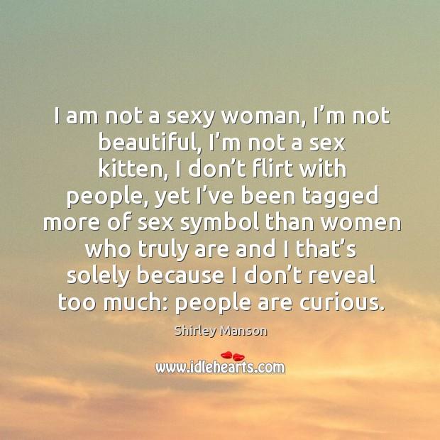 Image, I am not a sexy woman, I'm not beautiful