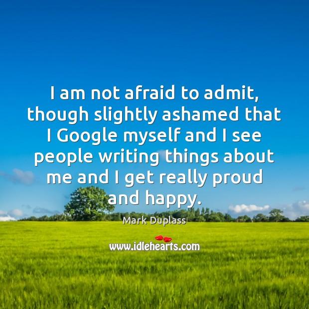 I am not afraid to admit, though slightly ashamed that I Google Image