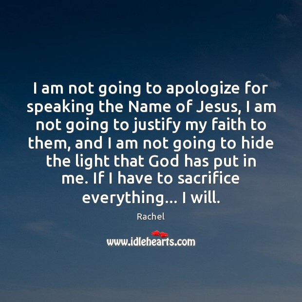 I am not going to apologize for speaking the Name of Jesus, Image