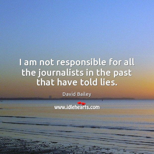 Picture Quote by David Bailey