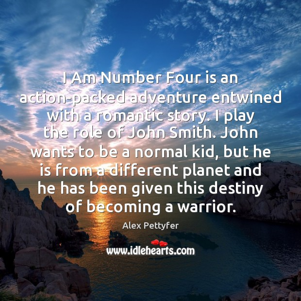 I Am Number Four is an action-packed adventure entwined with a romantic Image
