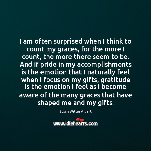 I am often surprised when I think to count my graces, for Gratitude Quotes Image