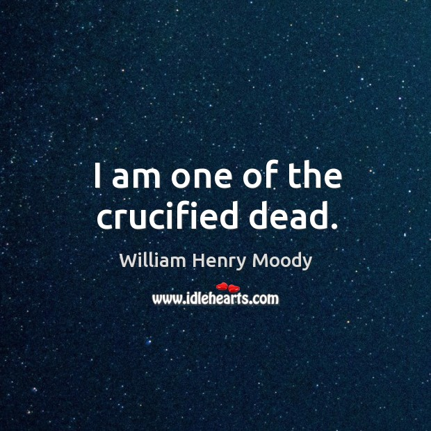 I am one of the crucified dead. Image