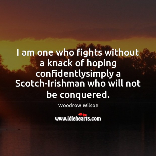 Image, I am one who fights without a knack of hoping confidentlysimply a