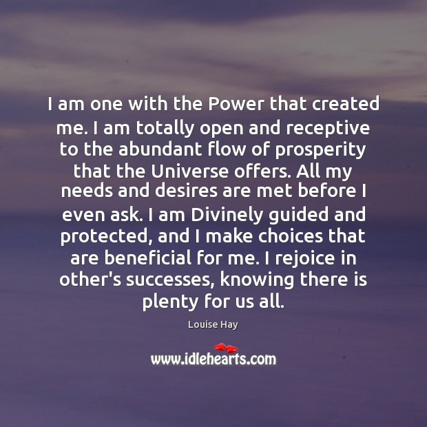 Image, I am one with the Power that created me. I am totally