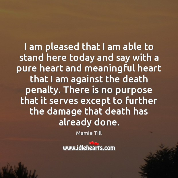 Image, I am pleased that I am able to stand here today and