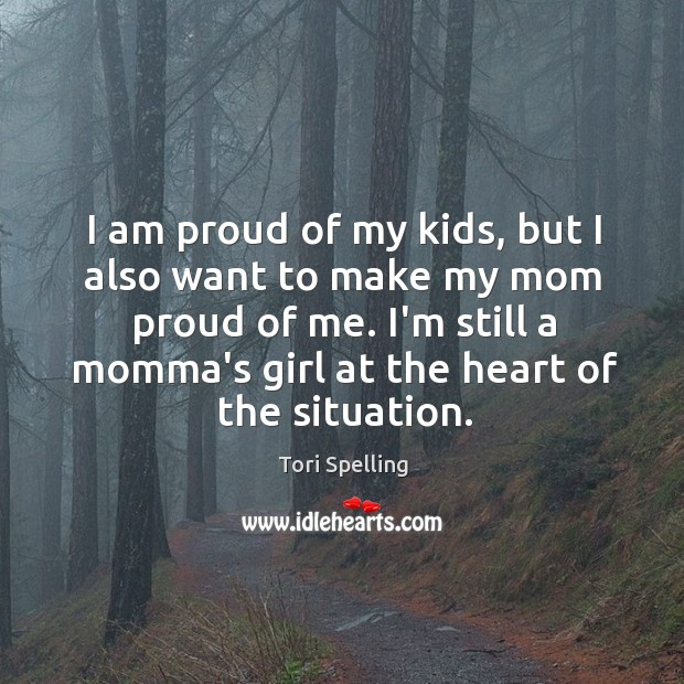 I am proud of my kids, but I also want to make Image