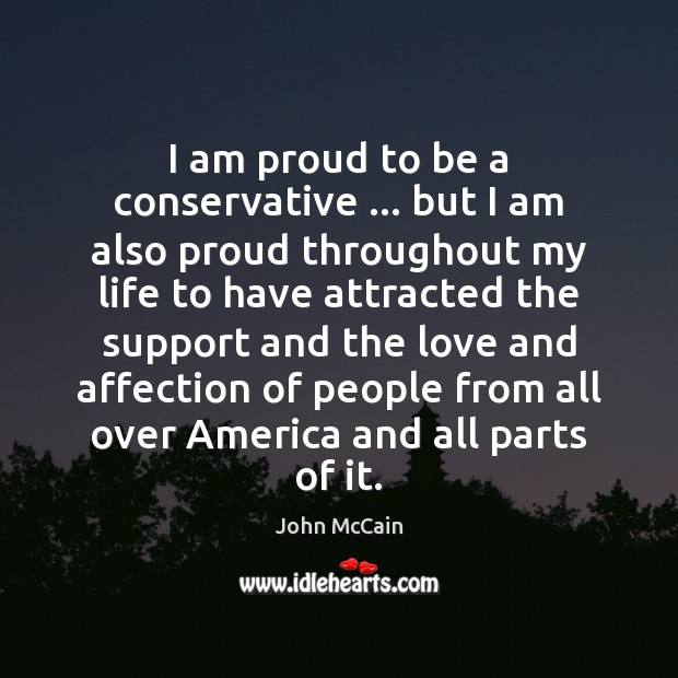 I am proud to be a conservative … but I am also proud Image