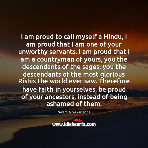 I Am Proud To Call Myself A Hindu I Am Proud That