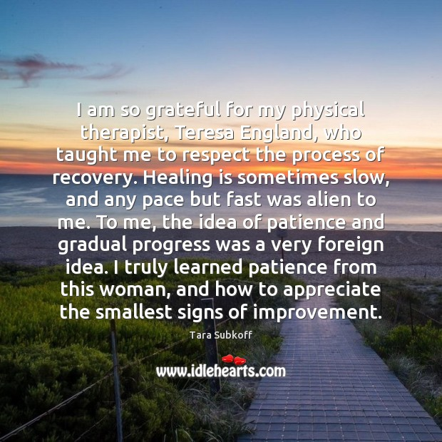 I am so grateful for my physical therapist, Teresa England, who taught Image