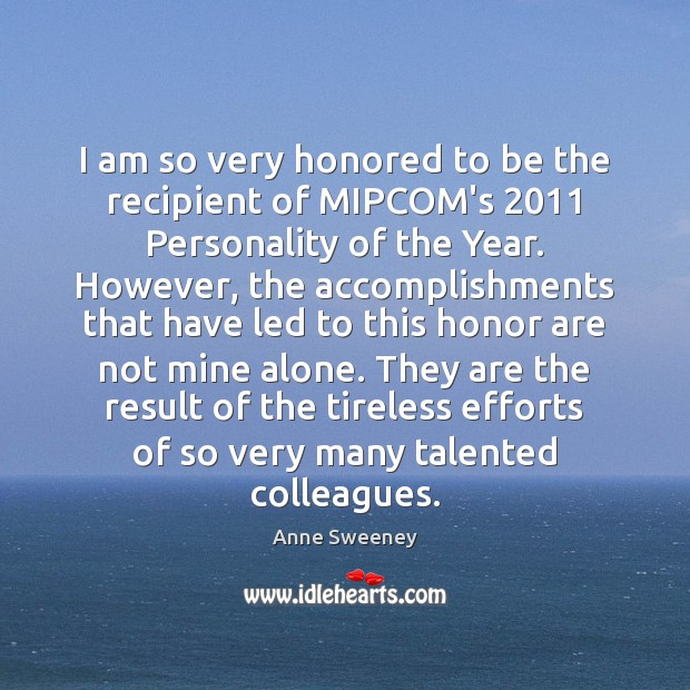Image, I am so very honored to be the recipient of MIPCOM's 2011 Personality